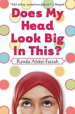 Does My Head Look Big In This? By Abdel-fattah, Randa